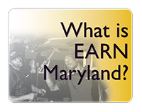 What is EARN Maryland